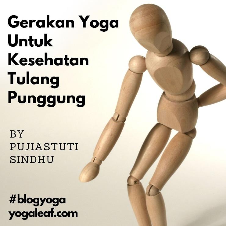 Gerakan Yoga Untuk Kesehatan Tulang Punggung